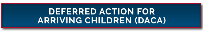 Deffered Action for Arriving Children DACA